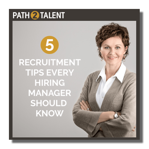 5 recruitment tips every hiring manager should know