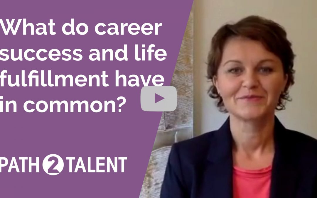 Video: What do career success and life fulfillment have in common?