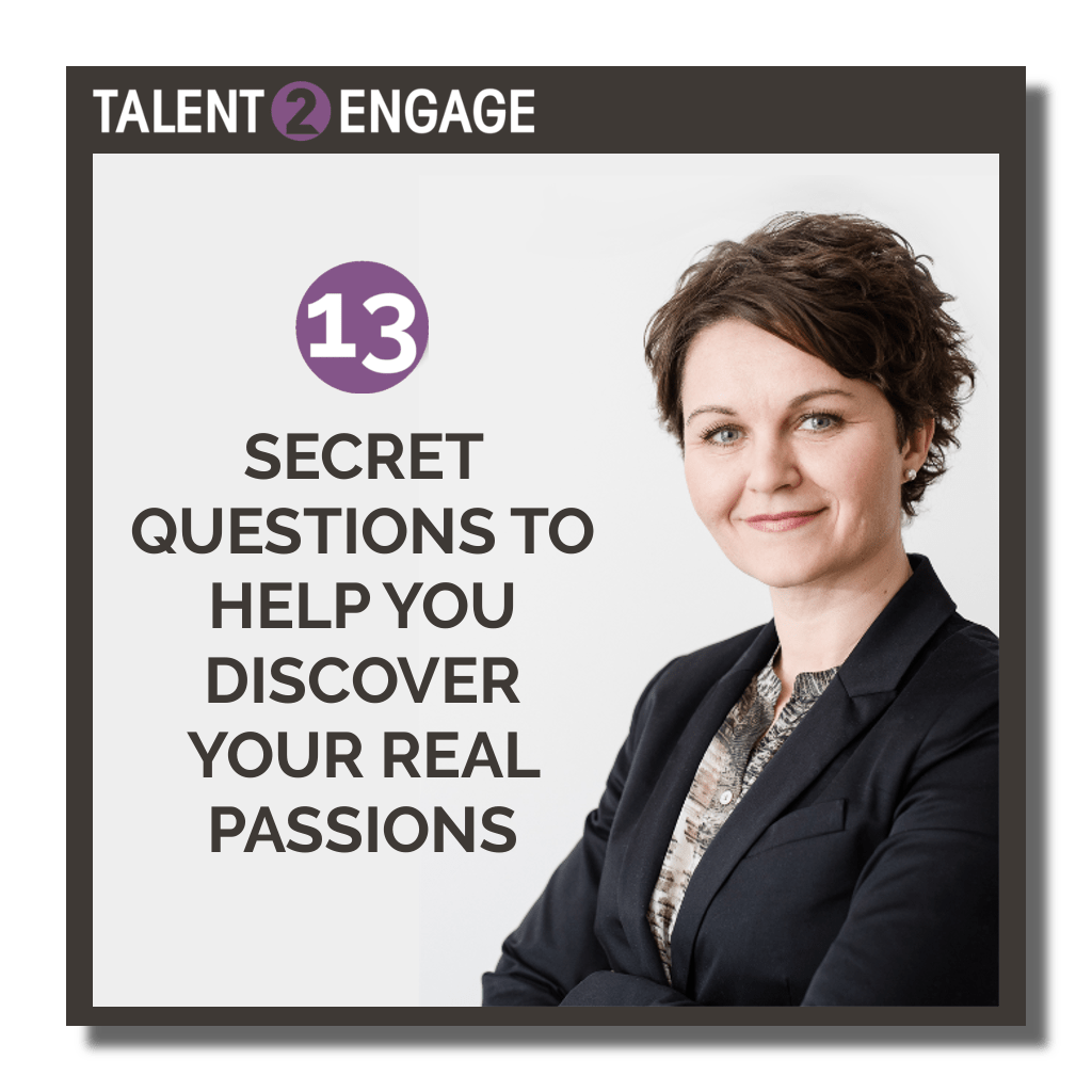 12 secret questions to help you discover your real passions