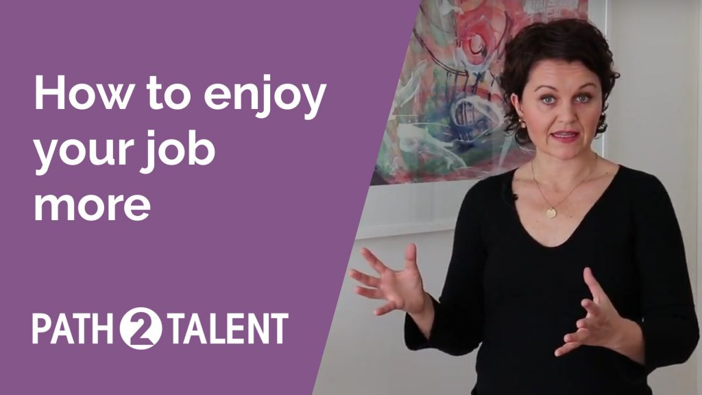 How to enjoy your job more