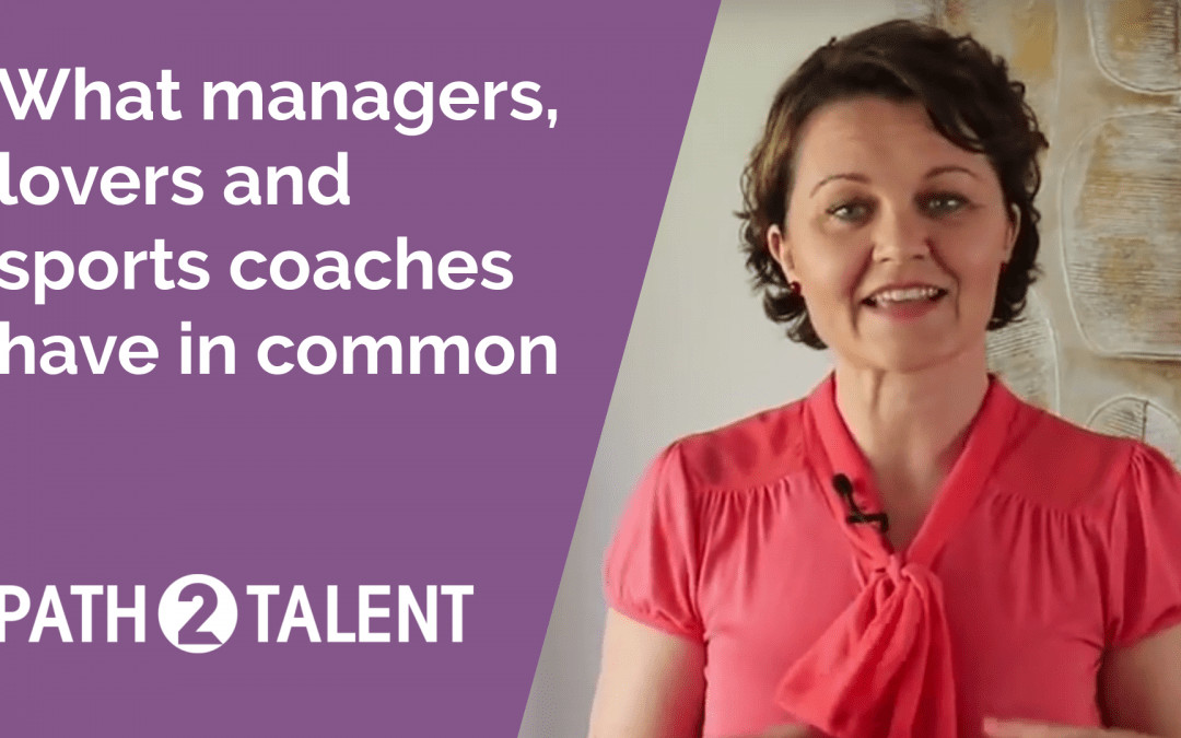 What managers, lovers and sports coaches have in common